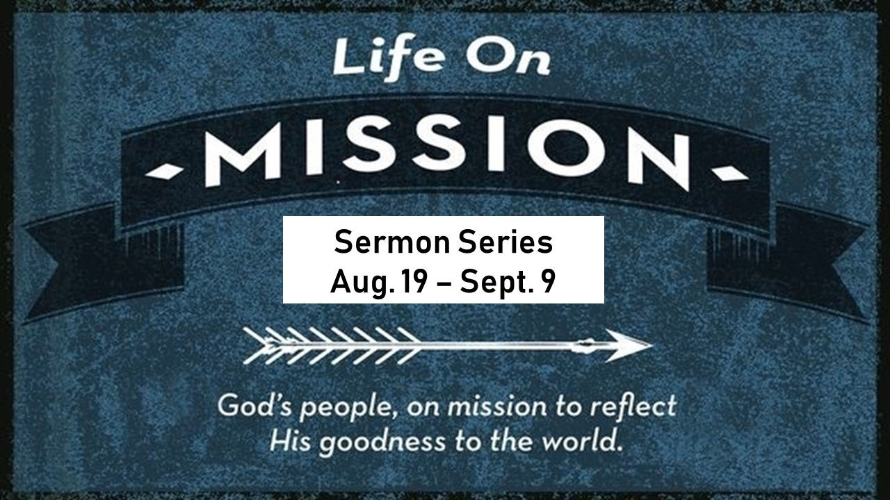 LIFE ON MISSION PART 5: ACCEPTED BY JESUS